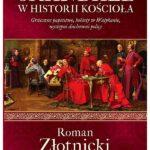Skandale w historii Kościoła – Roman Złotnicki