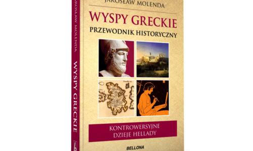 Wyspy greckie. Przewodnik historyczny, Jarosław Molenda – o epizodach, które są pomijane lub tylko wzmiankowane