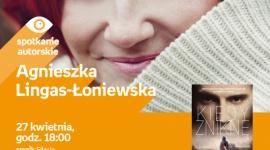 Agnieszka Lingas-Łoniewska – spotkanie autorskie w Empik Silesia BIZNES, Kultura - Spotkanie z Agnieszką Lingas – Łoniewską odbędzie się w salonie Empik Silesia 27 kwietnia o godzinie 18:00.