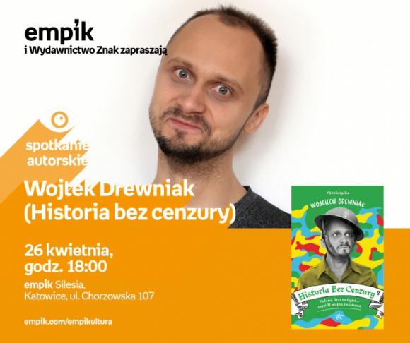 Spotkanie autorskie z Wojciechem Drewniakiem – Katowice