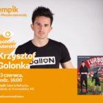Krzysztof Golonka | Empik Galeria Bałtycka