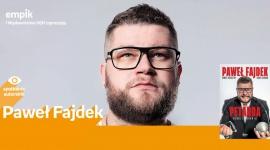 Paweł Fajdek   Empik Silesia