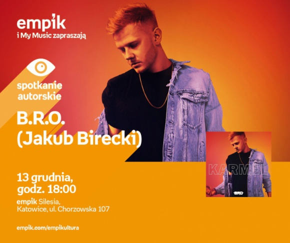 B.R.O. czyli Jakub Birecki w Empiku Silesia